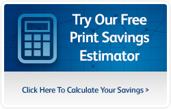 Calculate your Print Savings Estimate